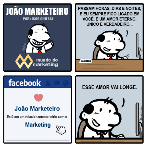 Nosso personagem ama Marketing, e voce?